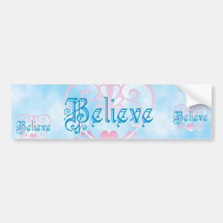 Believe Bumper Sticker
