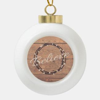 Believe Ceramic Ball Christmas Ornament