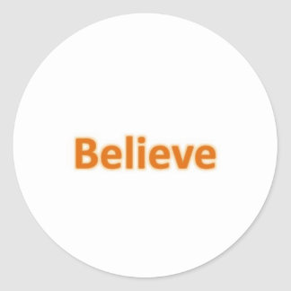 Believe Classic Round Sticker