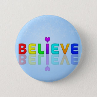 BELIEVE colourful Mindfulness Expression Gift 6 Cm Round Badge