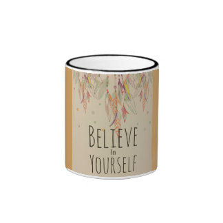 Believe cup in yourself ringer mug