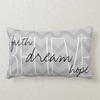 Believe Dream Faith Hope Gray Throw Pillow