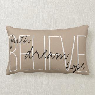 Believe Dream Faith Hope Throw Pillow