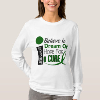 BELIEVE DREAM HOPE Liver Cancer (Emerald Green) T-Shirt