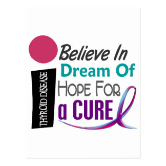 BELIEVE DREAM HOPE Thyroid Disease T-Shirts Postcard