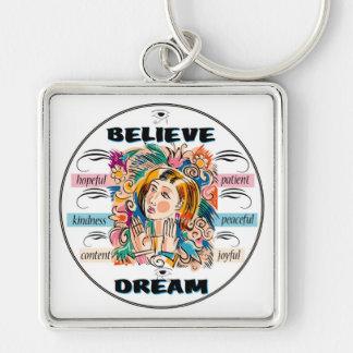 Believe Dream Keychain