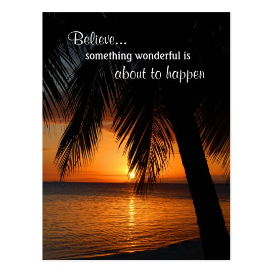 Believe Dreams Positive Thoughts Life Inspiration Postcard