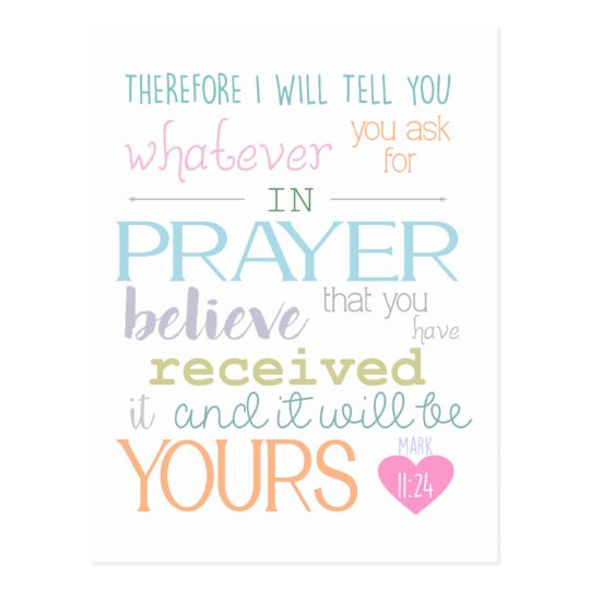 believe faith prayer mark 11:24 bible verse postcard