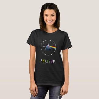 BELIEVE-Flying pig through prism T-Shirt