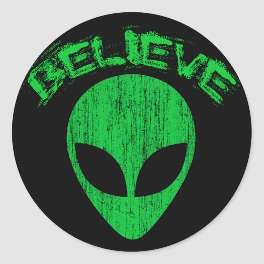 BELIEVE - GREEN ALIEN HEAD DESIGN CLASSIC ROUND