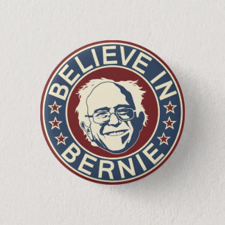 Believe in Bernie Button (V2)