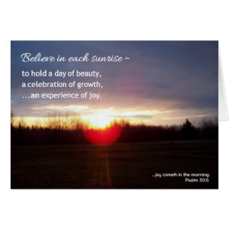 Believe in each sunrise...Religious Greeting Card