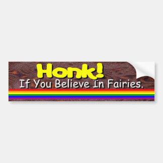 Believe In Fairies? Car Bumper Sticker