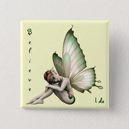 Believe in Fairies Button