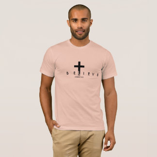 Believe in Him T-Shirt