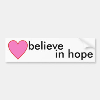 believe in hope bumper sticker