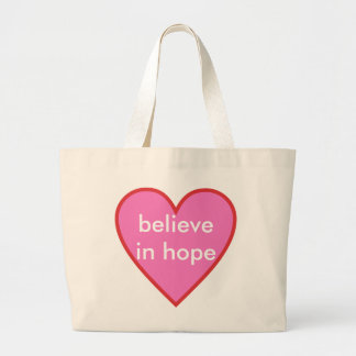 believe in hope large tote bag