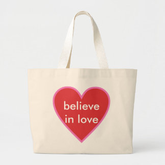 believe in love large tote bag