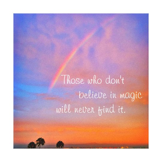 """Believe in Magic"" Quote Rainbow Sunrise Photo Canvas"