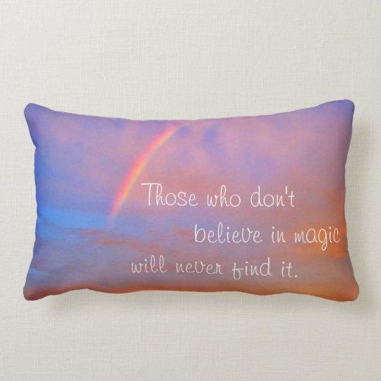 """Believe in Magic"" Quote Rainbow Sunrise Photo Lumbar Cushion"
