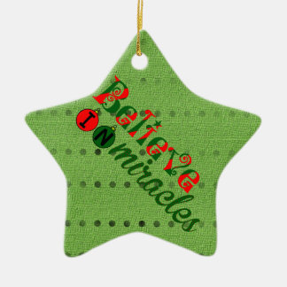 Believe in Miracles Ceramic Star Decoration