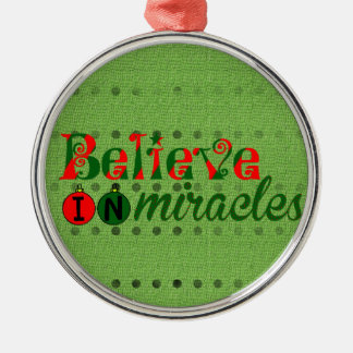 Believe in Miracles Silver-Colored Round Decoration