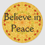 Believe in Peace Round Stickers