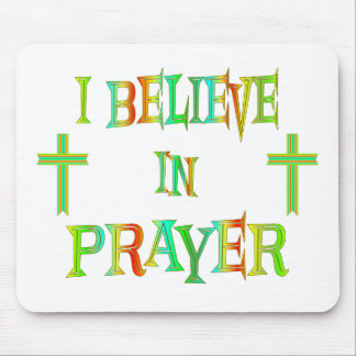 Believe in Prayer Mouse Pad