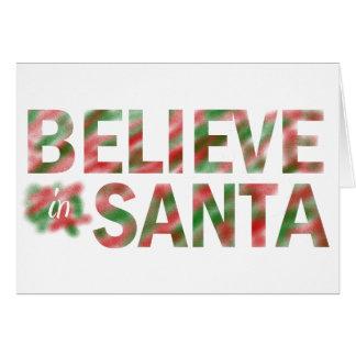BELIEVE IN SANTA CHRISTMAS CARD