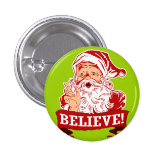 Believe In Santa Claus Buttons