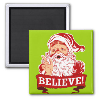 Believe In Santa Claus Refrigerator Magnets