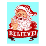 Believe In Santa Claus Post Cards