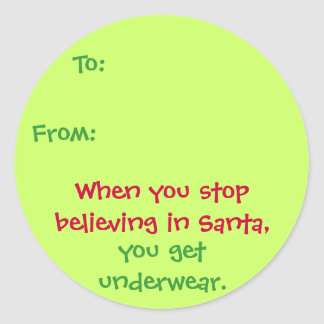 Believe in Santa/Underwear Sticker Gift Tag