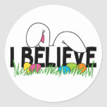 Believe In The Easter Bunny Round Stickers