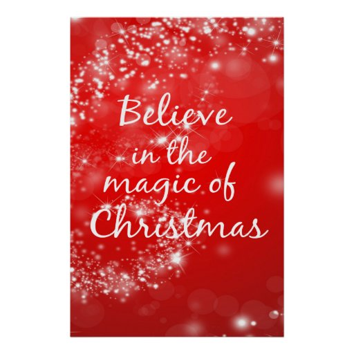 Believe in the Magic of Christmas 24x36 Poster