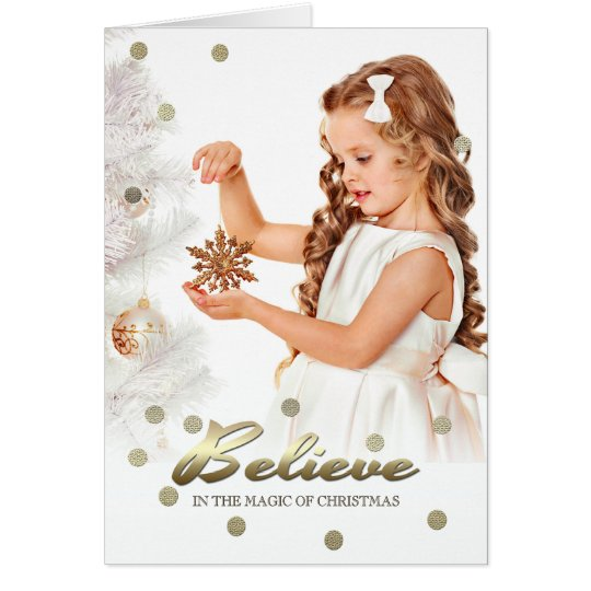 Believe in the Magic of Christmas. Photo Cards