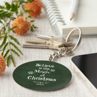 Believe in the magic of Christmas Quote Key Ring