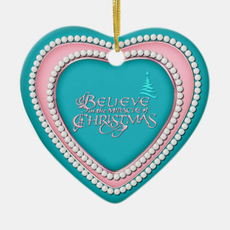 Believe In the Miracle - Heart Shaped Ornament