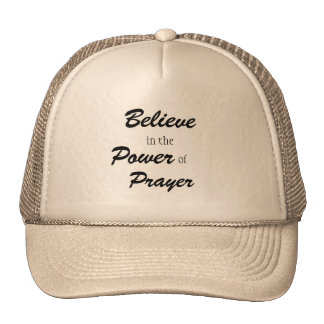 Believe in the Power of Prayer, Trucker Had Cap