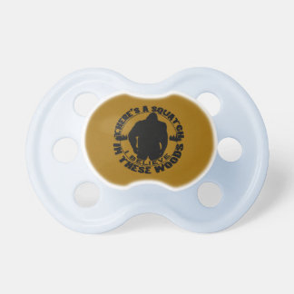 Believe in the Squatch Baby Pacifier