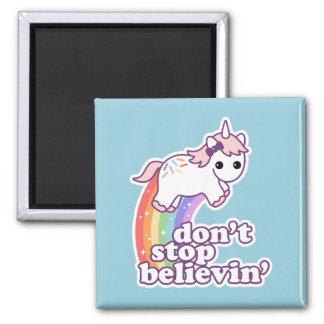 Believe in Unicorns Magnet