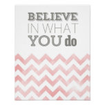 Believe in What You Do - print in pink