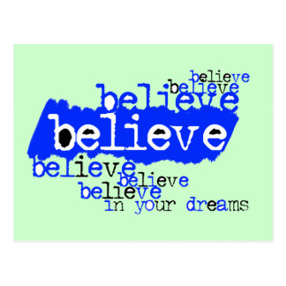 Believe in your dreams (blue) postcards