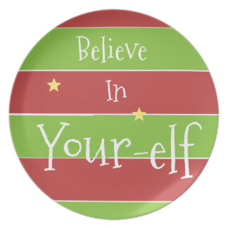 Believe In Your Elf Dinner Plate