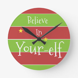 Believe In Your Elf Round Clock