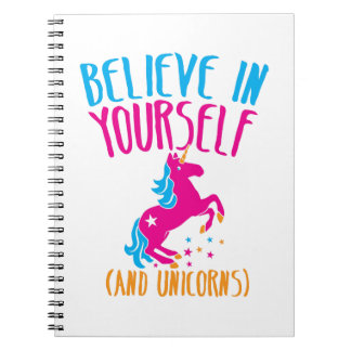 Believe in yourself (and unicorns) notebook