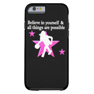 BELIEVE IN YOURSELF BASKETBALL STAR TOUGH iPhone 6 CASE
