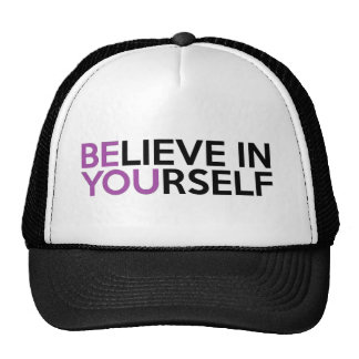 Believe in Yourself - Be You Cap