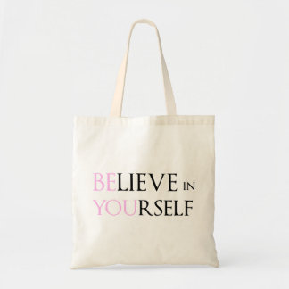 Believe in Yourself - be You motivation quote meme Canvas Bags