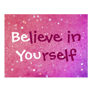 Believe in Yourself (Be You) Pink Sparkly Postcard